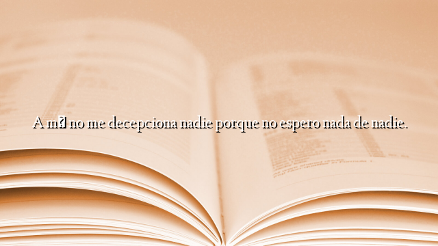 Frases Bonitas Archivos Página 210 De 789 Ifrases