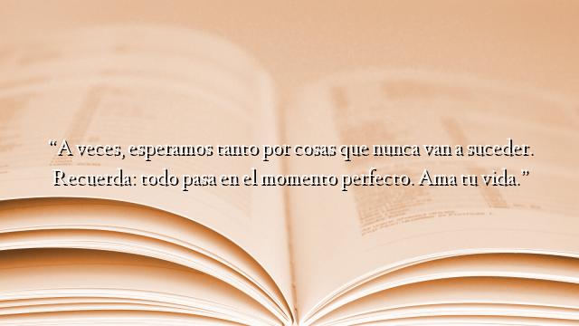 Frases Bonitas Archivos Página 365 De 789 Ifrases