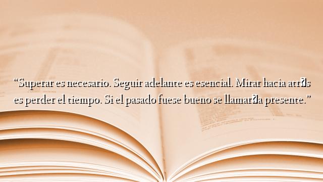 Frases Bonitas Archivos Página 588 De 789 Ifrases